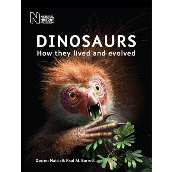 "The second edition cover of ""Dinosaurs: How They Lived and Evolved"" by Darren Naish and Dave Martill"