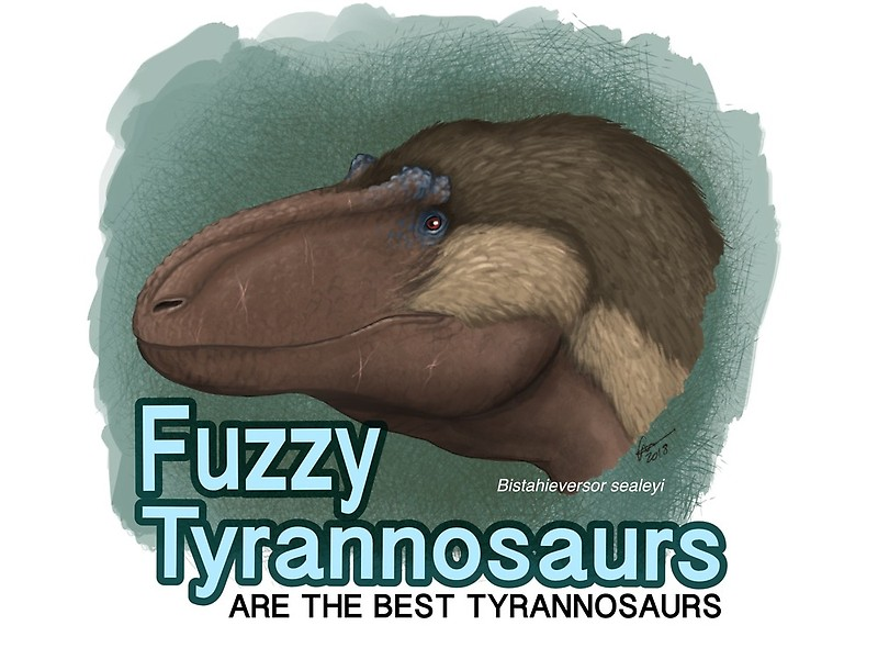 Fuzzy tyrannosaurs are the best tyrannosaurs tee by paleobae himself, Gabriel Ugeto