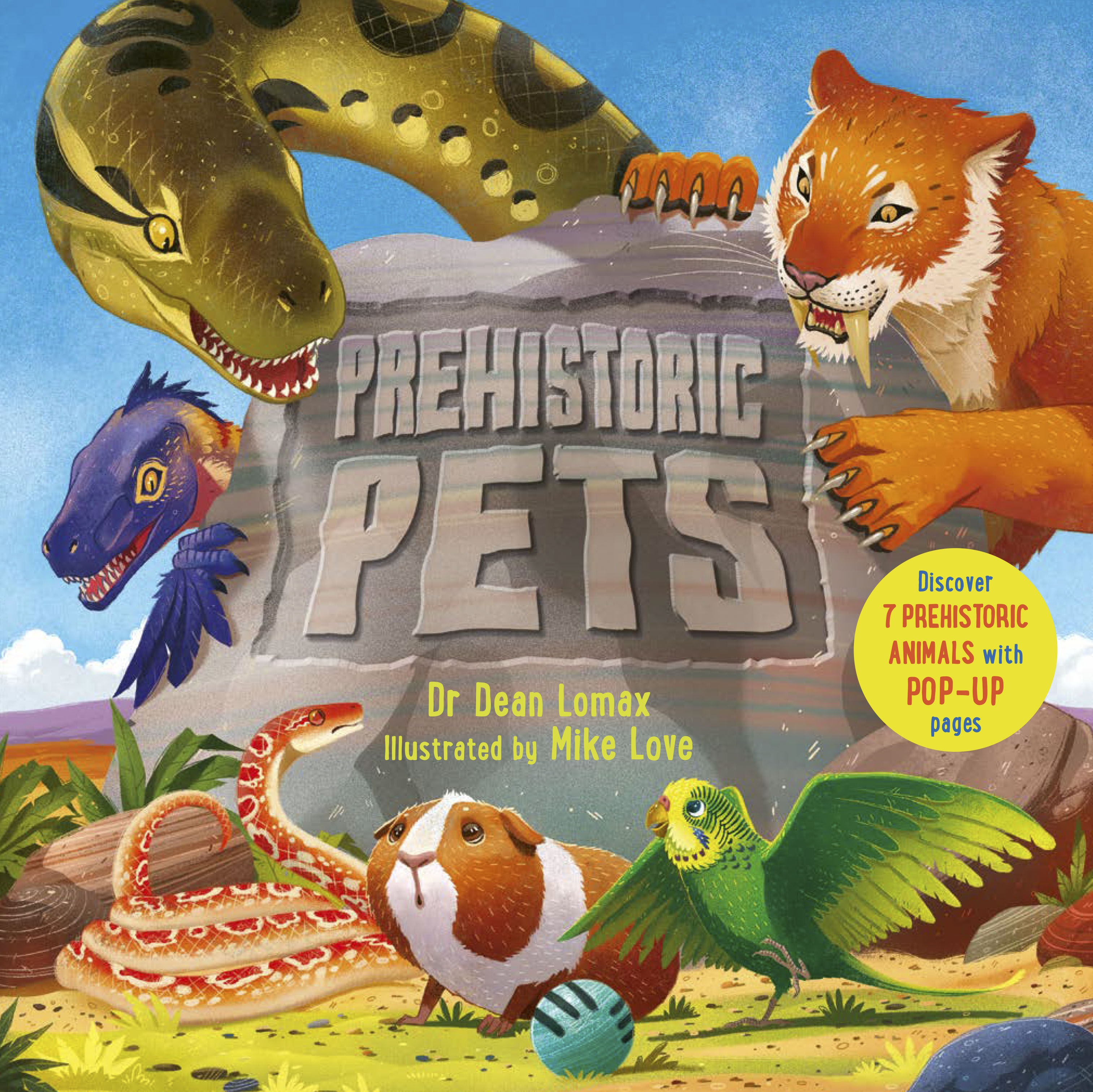 Book cover for Prehistoric Pets by Dean Lomax illustrated by Mike Love