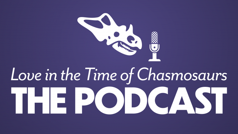 Love in the Time of Chasmosaurs: The Podcast promotional graphic featuring a chasmosaurus skull with a microphone